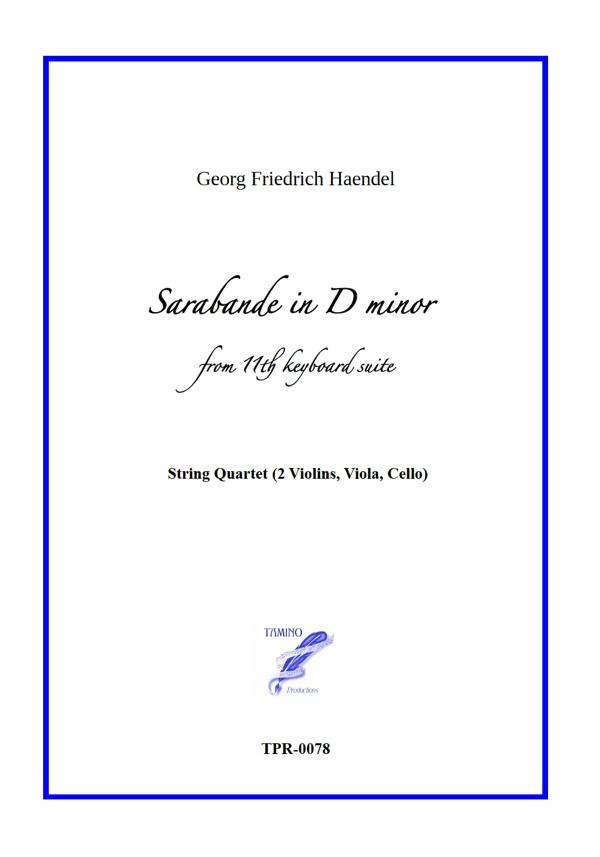 Sarabande in D minor for String Quartet (Haendel)