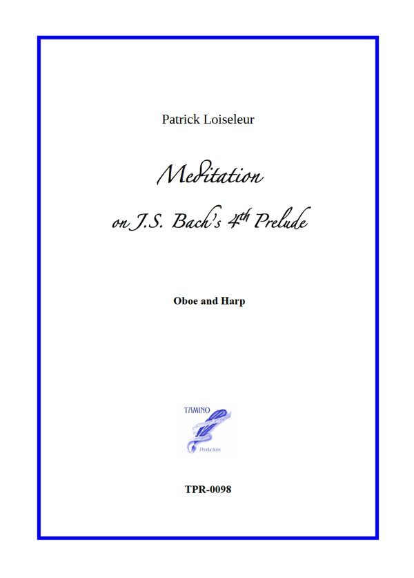 Meditation on J.S. Bach's 4th Prelude, for Oboe and Harp (Loiseleur)