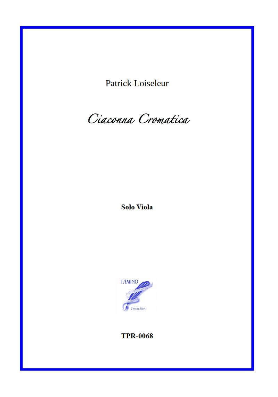 Ciaconna Cromatica for Solo Viola (Loiseleur)