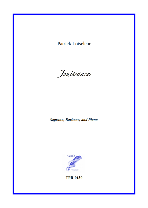 Jouissance for Soprano, Baritone, and Piano (Loiseleur/Villedieu)