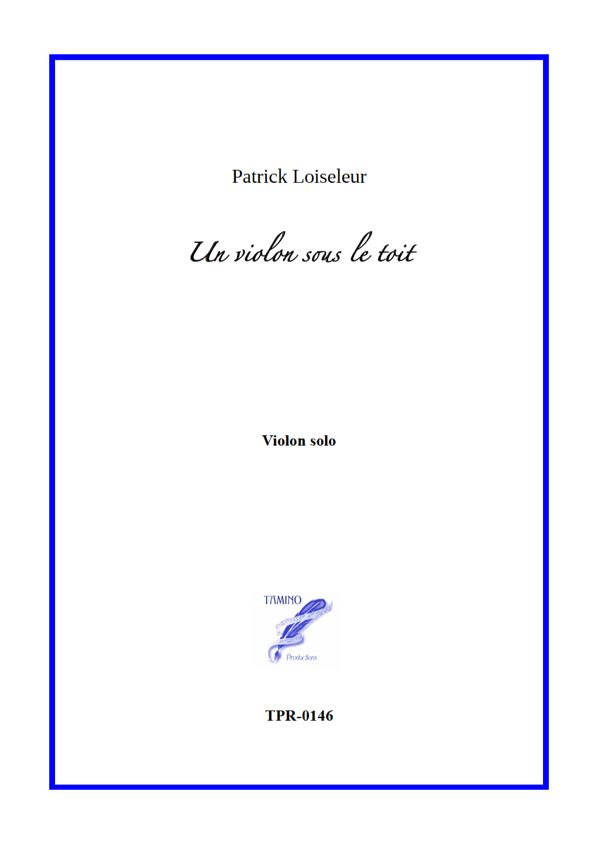 Un Violon Sous Le Toit - A Violin Under The Roof (Loiseleur)