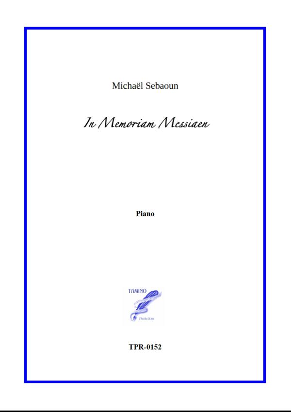 In memoriam Messiaen for Solo Piano (Sebaoun)