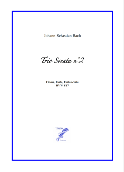 Sonata n°2 BWV 527 for String Trio (Bach)