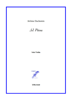 32 Pieces for Solo Violin (Duchemin)