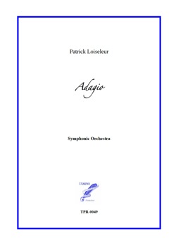 Adagio for Symphonic Orchestra (Loiseleur)
