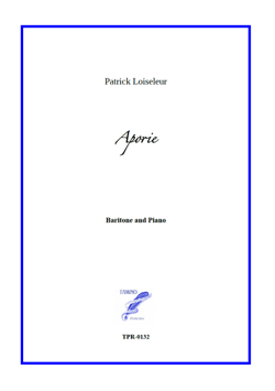 Aporie for Medium Voice and Piano (Loiseleur)