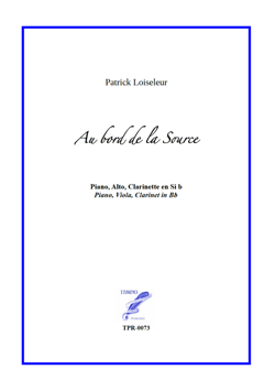 Au Bord De La Source, for Clarinet, Viola and Piano (Loiseleur)
