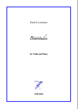 Béatitudes, 8 pieces for Violin and Piano (Loiseleur)