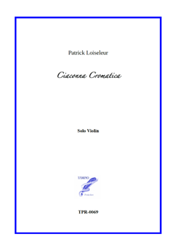 Ciaconna Cromatica for Solo Violin (Loiseleur)