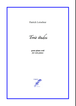 Three Etudes for Solo Piano (Loiseleur)