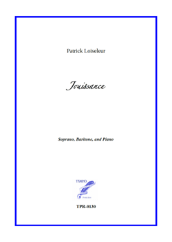 Jouissance for Soprano, Baritone, and Piano (Loiseleur/Villedieu)