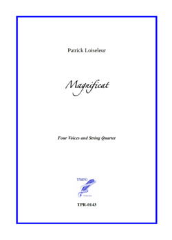 Magnificat for Choir and String Quartet (Loiseleur)