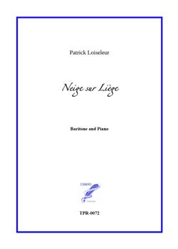 Neige sur Liège for baritone and piano (Loiseleur)