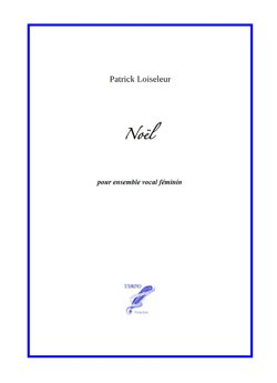 Noël (Christmas Song) for female choir (Loiseleur)