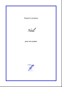 Noël (Christmas Song) for voice and piano (Loiseleur)