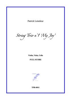 "String Trio n°1 ""My Joy"" (Loiseleur)"