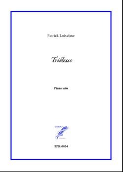 Tristesse for Piano solo (Loiseleur)