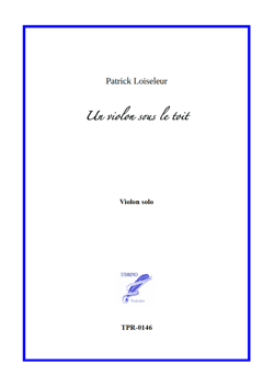 Un Violon Sous Le Toit - A Violin Under The Roof (Loiseleur)