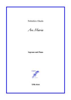 Ave Maria for Soprano and Piano or Organ (Okada)
