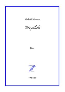 3 Preludes for Solo Piano (Sebaoun)