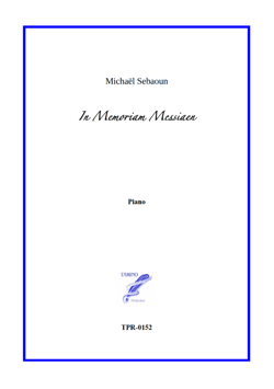 In memoriam Messiaen for Solo Piano (Sebaoun)